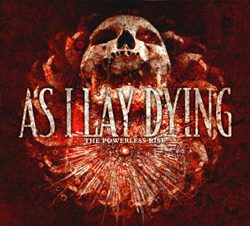 as_i_lay_dying_-_the_powerless_rise_-_250