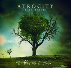 atrocity_feat_yasmin_-_after_the_storm_artwork