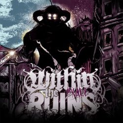 withintheruins_invade