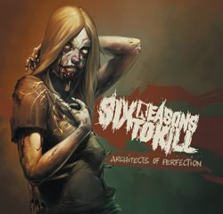 sixreasonstokill_architectsofperfection_cover