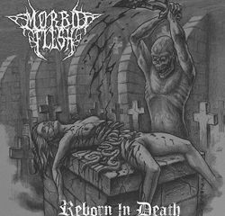morbidflesh_rebornindeath