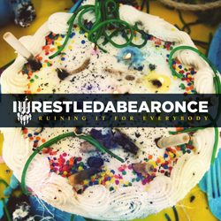 iwrestledabearonce__ruining_it_for_everybody