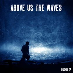 aboveusthewaves_promoep