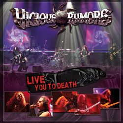 vicious rumors liveyoutodeath