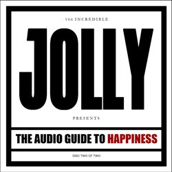 jolly theaudioguidetohappiness partii