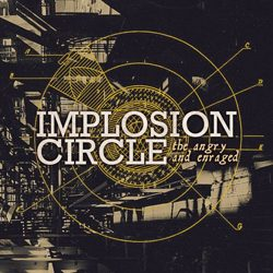 implosioncircle theangryandenraged