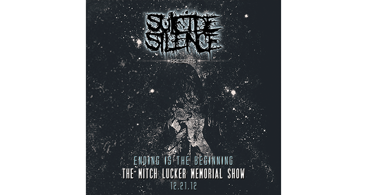 Suicide Silence – The Mitch Lucker Memorial Show (Ending ...