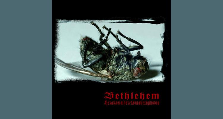 Bethlehem - Hexakosioihexekontahexaphobia